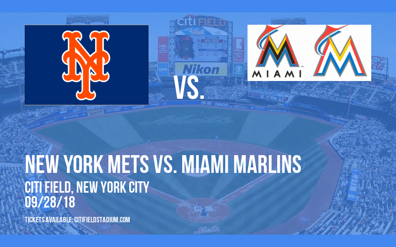 New York Mets vs. Miami Marlins at Citi Field