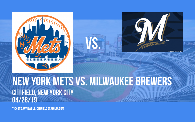 New York Mets vs. Milwaukee Brewers at Citi Field