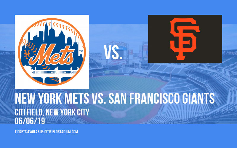 New York Mets vs. San Francisco Giants at Citi Field
