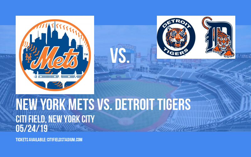 New York Mets vs. Detroit Tigers at Citi Field