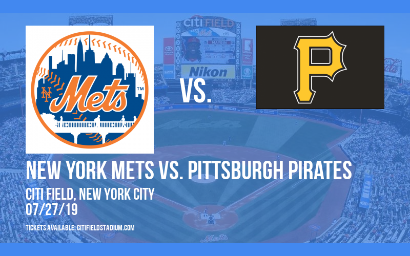 New York Mets vs. Pittsburgh Pirates at Citi Field