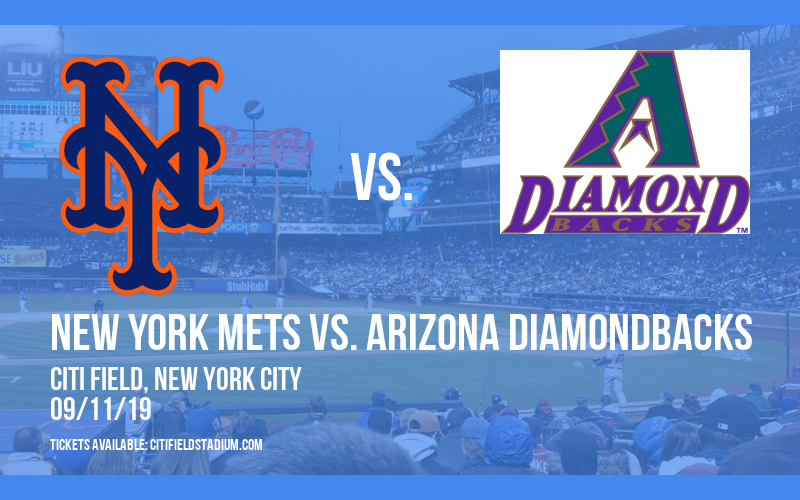 New York Mets vs. Arizona Diamondbacks at Citi Field