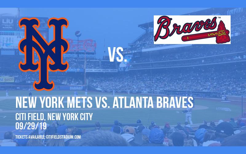 New York Mets vs. Atlanta Braves at Citi Field