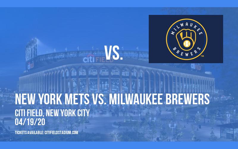 New York Mets vs. Milwaukee Brewers at Citi Field