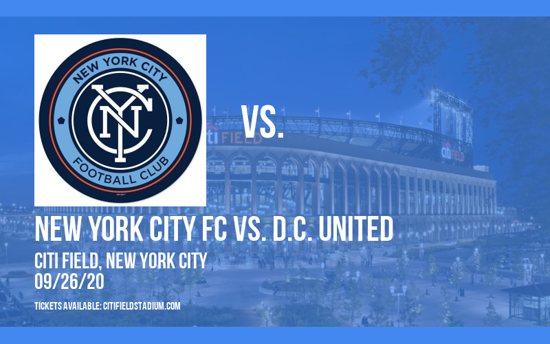 New York City FC vs. D.C. United [CANCELLED] at Citi Field