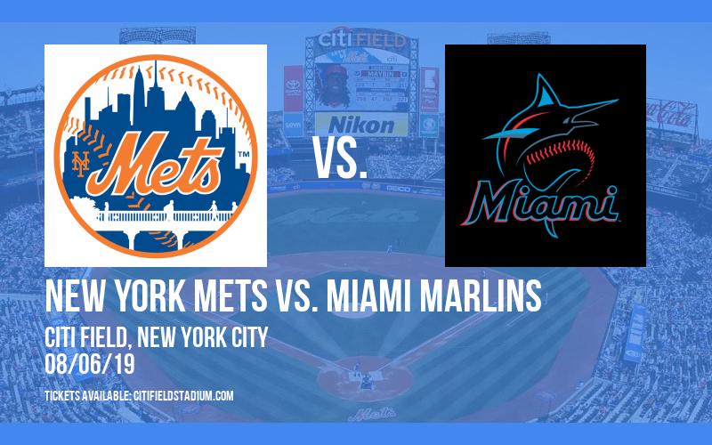 New York Mets vs. Miami Marlins at Citi Field
