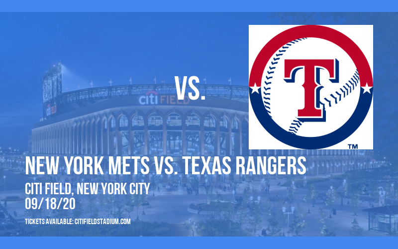 New York Mets vs. Texas Rangers at Citi Field