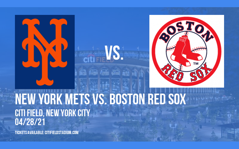 New York Mets vs. Boston Red Sox [CANCELLED] at Citi Field
