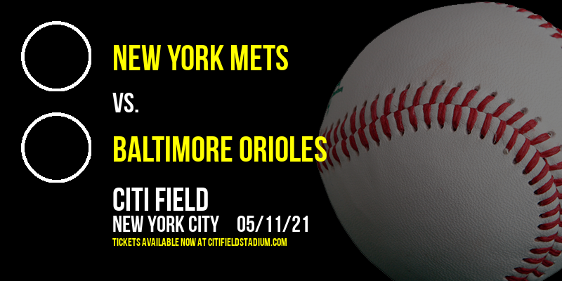 New York Mets vs. Baltimore Orioles [CANCELLED] at Citi Field