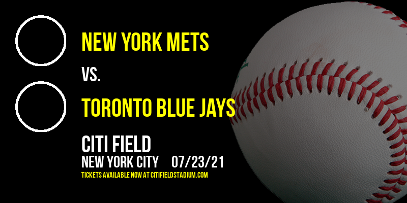 New York Mets vs. Toronto Blue Jays [CANCELLED] at Citi Field